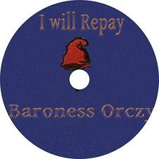 I Will Repay, Baroness Orczy Scarlet Pimpernel Sequel Audiobook on 1 MP3 CD