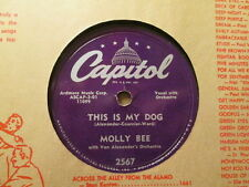 MOLLY BEE - This Is My Dog / God Bless Us All    CAPITOL 2567 - 78rpm