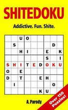 A.PARODY __ SHITEDOKU _ OVER 150 GENUINE PUZZLES  ____ BRAND NEW __ FREEPOST UK