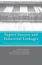 Export Success and Industrial Linkages : The Case of Readymade Garments in...
