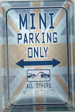 """ MINI PARKING ONLY....""  - BLECHSCHILD 20 X 30 CM NEU (NB31)"