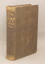 1884 THE FOOT-PRINTS OF SATAN, OR THE DEVIL IN HISTORY by READ HOLLIS Illustrate