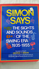 Simon Says: The Sights and Sounds of the Swing Era 1935-1955 / tons of PICS/HUGE
