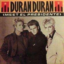 """DURAN DURAN - MEET EL PRESIDENTE 7"""" VINYL SINGLE 1980s POP EX/EX"""