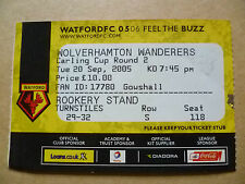 Tickets: 2005 Carling CUP 2nd RD- WATFORD v WOLVERHAMTON WANDERERS,20 Sept