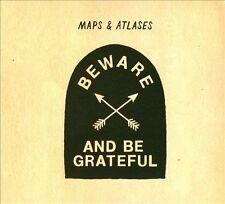 Beware & Be Grateful
