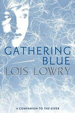 Gathering Blue (Giver Quartet) Reprint edition by Lois Lowry Paperback NEW