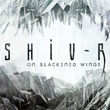 SHIV-R On Blackened Wings CD 2015 LTD.500