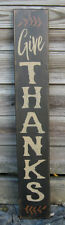 """PRIMITIVE COUNTRY VERTICAL GIVE THANKS  36""""  SIGN"""