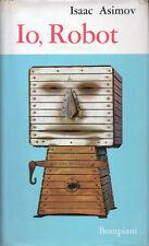 1963 – ISAAC ASIMOV – IO, ROBOT – FANTASCIENZA ROMANZI PRIMA EDIZIONE ITALIANA