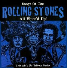 ALL BLUES'D UP! SONGS OF THE ROLLING STONES - USED - LIKE NEW CD