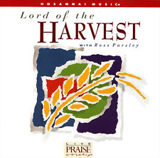 Hosanna! Music - Lord Of the Harvest with Ross Parsley CD 1995 Praise & Worship