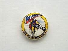 VINTAGE BLAZEBUSTER FIRE PREVENTION CORPS FIRE BRIGADE SAFETY PIN BADGE BUTTON