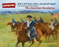 Did It All Start with a Snowball Fight? : And Other Questions about the...