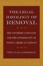 The Legal Ideology of Removal: The Southern Judiciary and the Sovereignty of Nat