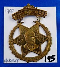 1900 William McKinley & Prosperity Presidential Campaign Political Pin Button