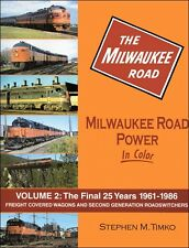 Milwaukee Road Power In Color Volume 2: Freight Covered Wagons / Railroads