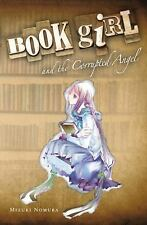 Book Girl Ser.: Book Girl and the Corrupted Angel 4 by Mizuki Nomura (2012,...