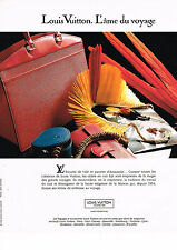 PUBLICITE  1993   LOUIS VUITTON   l'ame du voyage collection sacs parures