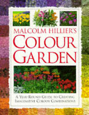 "MALCOLM HILLIER'S COLOUR GARDEN, HILLIER, Malcolm, ""AS NEW"" Book"
