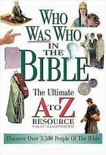 Who Was Who In The Bible The Ultimate A To Z Resource Series Thomas Nelson Pape