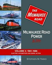 MILWAUKEE ROAD POWER, 1961-1986: Electric Locomotives and Diesels (NEW BOOK)