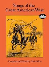 Songs of the Great American West (Dover Song Collections)