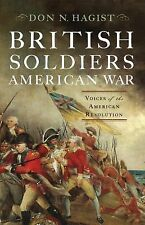 British Soldiers, American War: Voices of the American Revolution