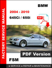2004 - 2010 645Ci 650i BMW SERVICE REPAIR WORKSHOP MANUAL + WIRING DIAGRAM
