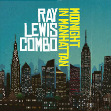 Midnight In Manhattan - Ray Lewis (2014, CD NEU)
