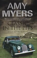 Classic in the Pits (A Jack Colby Mystery), Myers, Amy, Good Condition, Book