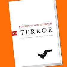 Ferdinand von Schirach | Terror | Ein Theaterstück und eine Rede (Buch)