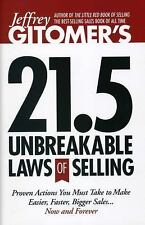 Jeffrey Gitomer's 21.5 Unbreakable Laws of Selling: Proven Actions You Must Take