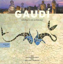 GAUDI (INLEIDING IN ZIJN ARCHITECTUUR) - Juan-Eduardo Cirlot