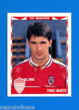 FOOTBALL 99 BELGIO Panini-Figurina -Sticker n. 284 - MARTIC - MOUSCRON -New