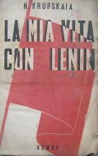 COMUNISMO_LENIN_KRUPSKAIA_BIOGRAFIA_TERRACCIANO_NAPOLI_PRIMA EDIZIONE HUMUS_1944