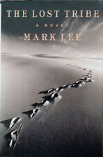 Mark Lee~THE LOST TRIBE~SIGNED 1ST/DJ~NICE COPY