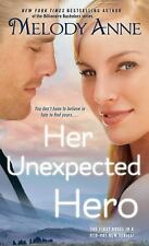 Her Unexpected Hero (Unexpected Heroes), Anne, Melody, Good Condition, Book