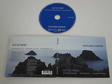 FISHLAND CANYON/OUT OF PRINT(NABEL 4680) CD ALBUM DIGIPAK