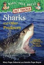 Sharks and Other Predators: A Nonfiction Companion to Magic Tree House #53:...