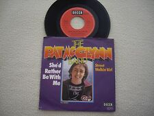 """PAT McGLYNN BAND - She'd rather be with me / Street walkin' Girl - 7"""" Decca 1977"""