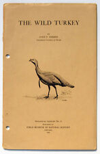 THE WILD TURKEY by John T Zimmer - Field Museum of Natural History 1924