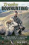 Rick Sapp - Trophy Bowhunting (2010) - Used - Trade Paper (Paperback)