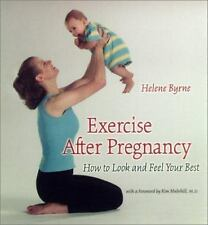 Exercise after Pregnancy: How to Look and Feel Your Best-ExLibrary
