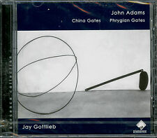 JOHN ADAMS  china gates - phrygian gates  JAY GOTTLIEB