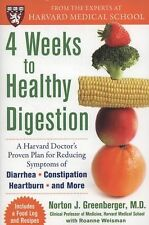 4 Weeks to Healthy Digestion: A Harvard Doctor's Proven Plan for Reducing Sympto
