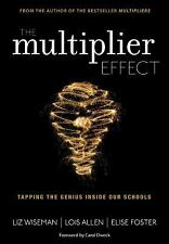 The Multiplier Effect : Tapping the Genius Inside Our Schools by Lois N....