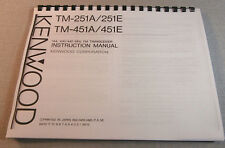 Kenwood TM-251A/451A Instruction Manual - Card Stock Covers & 28 LB Paper!