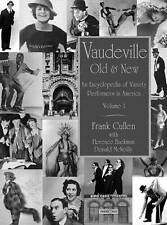 Vaudeville, Old and New: An Encyclopedia of Variety Performers, Cullen, Frank, 0