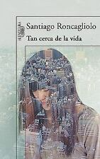 Tan cerca de la vida (Spanish Edition)-ExLibrary